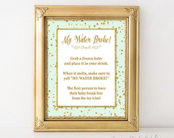 My Water Broke Baby Shower Game Sign, Mint & Gold Glitter Confetti Baby Shower Game, Neutral, INSTANT PRINTABLE