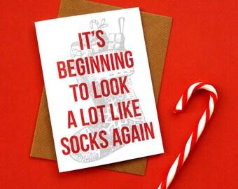 Christmas Socks Funny Christmas Card, Christmas Cards, Funny Xmas Card, Socks for Christmas, It's Beginning to Look a Lot Like Christmas