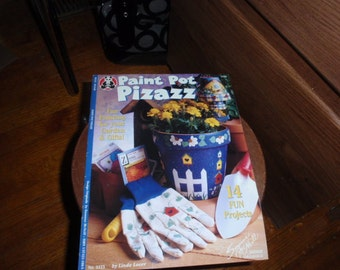 Paint Pot Pizazz 14 Fun Projects Suzanne McNeill Design Originals by Linda Lover