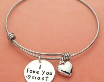 I Love You Most Bracelet, Charm Bracelet, Silver Bangle Bracelet, Girlfriend Gift, Wife Gift, Anniversary Gift, Adjustable Bracelet, Love