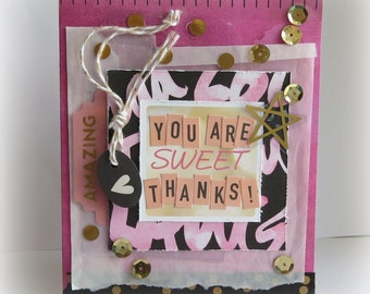 You Are Sweet - *{Greeting Card with Envelope}*