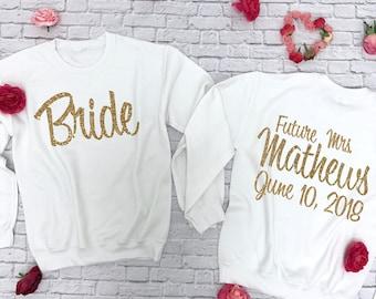 Bride sweatshirt. Bride shirt. Future Mrs. Last Name Sweatshirt. Bridal Sweatshirt. Bride Sweater. Bride Hoodie. Wifey Sweatshirt