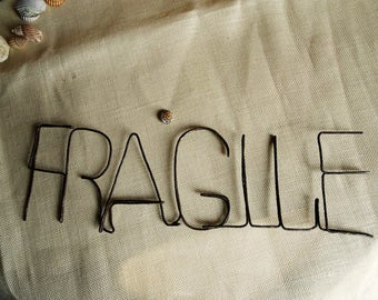Wire Sign Fragile Sign Wall Decor Wall Hanging Decor