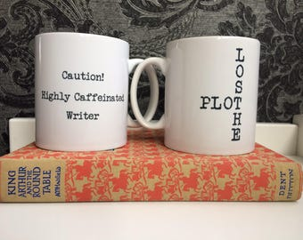 Mug for Writers, double sided 'Caution Highly Caffeinated Writer!' and 'Lost the Plot' as shown. Gift for Writers, Literary Gift.