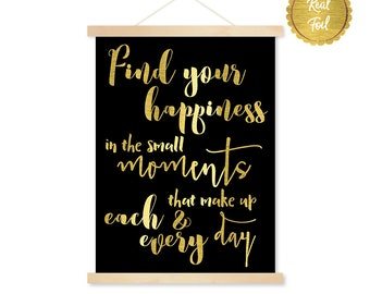 Happiness print, Gold Art, Inspirational quote, gold foil, Find your happiness, styled print, office decor, on trend, home living, wall art