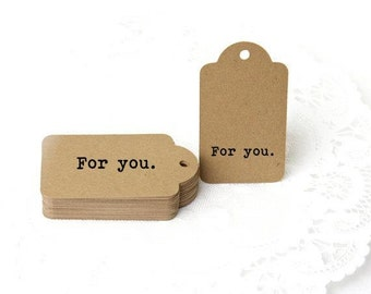 For you Rubber Stamp, Custom Rubber Stamp, Gift Tag Stamp, Wood Handle or Self Inking