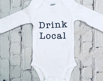 Drink Local- Baby bodysuit