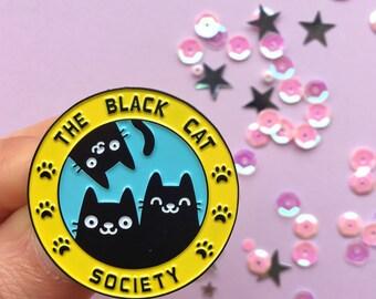 Black Cat Society Enamel Pin - Black Cats Badge - Lapel Pin - Cat Lady gifts - Cat lover gifts - black cat society - funny gifts
