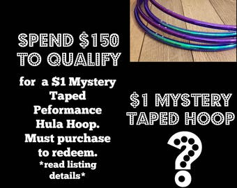 Gift with Purchase: Spend 150 dollars and purchase 1 dollar Taped Hula Hoop- Please read description for details