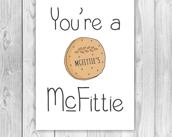 "Biscuit card birthday card / Anniversary card / Valentines day card ""You're a McFittie"" Card for boyfriend girlfriend husband wife PR0040"