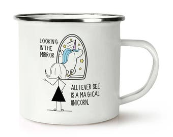 Looking In The Mirror I See A Magical Unicorn Retro Enamel Mug Cup