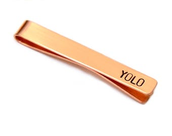 You only live once copper tie clip aka YOLO - Tie Bar TB936