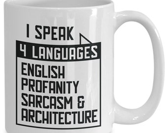 Architect Gifts for Women Men I speak 4 languages English Profanity Sarcasm Architecture Funny Quotes Gifts for Architect Graduation Student