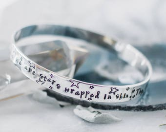 We are stars wrapped in skin. Sterling silver bangle. Star bangle. Inspirational message bangle. Yoga bangle. Gift for her. BS005