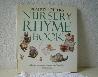 Book: Beatrix Potter's Nursery Rhyme Book, 1987 Edition.