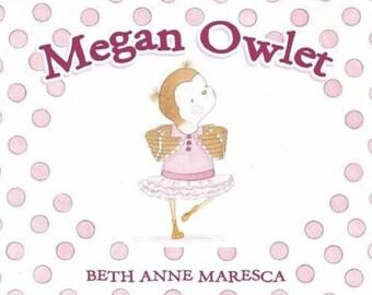 "Signed Copy of ""Megan Owlet"" Children's Book"