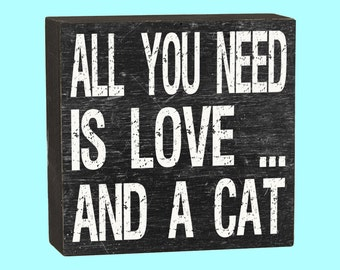 All You Need Is Love & A Cat Box Sign - 10101A