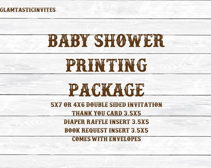 Print my Package, Baby Shower printing package, 5x7, 4x6, 3.5x5, Print for me, Print and Ship, Free envelopes