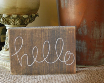 Hello  Rustic Sign