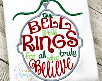 The Bell Still Rings For All Who Truly Believe Sleigh Bell Digital Machine Embroidery Design 4 Sizes, sleigh bell, polar express bell