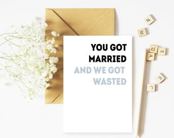 Funny Wedding Marriage Greetings Card | Friend, Sibling Coworker Card | Congratulations Wedding Marriage Greetings Card