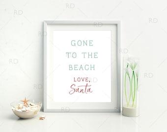 Gone to the beach Love, Santa - PRINTABLE Wall Art /  Christmas Wall Art / Christmas Print / Christmas Print / Nautical Christmas Wall Art