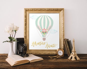 Adventure Awaits Print Baby Gift New Mom Gift Baby Shower Party Sign Decor Hot Air Balloon Nursery Decor Printable Instant Download