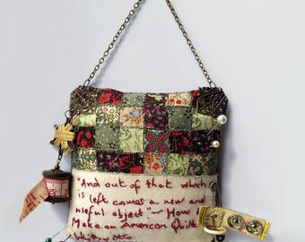 "American Quilt Quotation Small Textile Art.  ""And Out of That Which is Left Comes a New and Useful Object"""