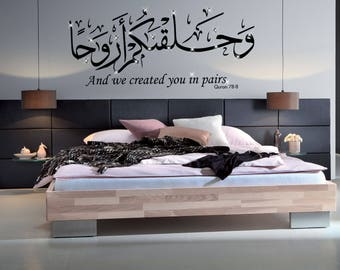 And we created you in pairs, Surah Naba v8, Islamic wall Sticker,Calligraphy