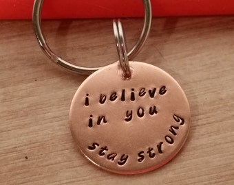 SOBRIETY keychain  addiction recovery gift sobriety  keychain, recovery gift, i believe in you, stay strong, handstamped, AA custom date