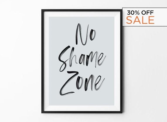 No Shame Zone Watercolor Print, Handwritten Poster, Black And White, Home Wall Decor, Motivational Quote, Scandinavian Style, Minimalist by Etsy
