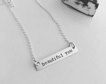 Beautiful You Bar Necklace - Hand Stamped  Bar Necklace - Personalized Necklace - Hand Stamped Jewelry - Sterling Silver Bar Necklace