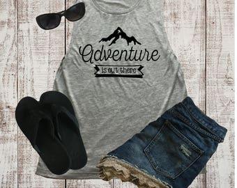 Adventure Muscle Tee, Beach Tank, Muscle Shirt- Vacation Shirt,  Muscle Tank Top - Workout Tank Top, Women's Shirt, Camping Shirt