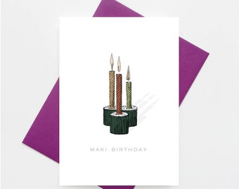 Maki Birthday! Sushi Birthday Card