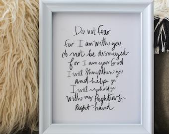 Do not Fear Print - Isaiah 41 : 10 Print