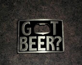 Vintage Metal Bottle Opener Belt Buckle - Got BEER ? - Made In USA