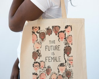 The Future Is Female : Tote Bag