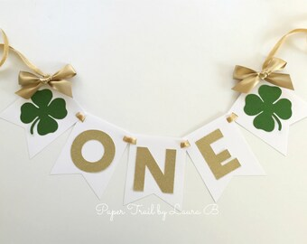St. Patty's  First Birthday High Chair Banner.  ONE High Chair Banner.  Green and Gold Glitter Age Banner.  Photo Prop. Lucky Shamrock