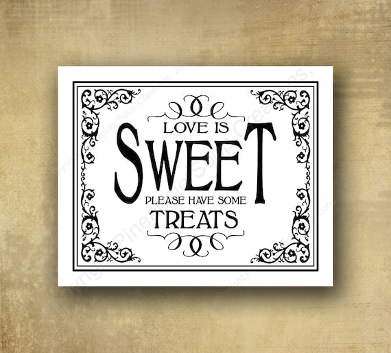 Love is Sweet Please Take some Treats Candy or Dessert Bar Wedding sign - PRINTED wedding signage - optional add ons - Black Tie collection