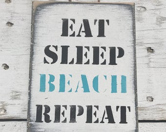 Eat Sleep Beach Repeat Beach Decor Beach Signs Surf Decor Bathroom Signs Coastal Decor Surf Art Wood Signs Wooden Sign Coastal Wall Art