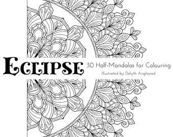 ECLIPSE: 30 Half-Mandalas For Colouring
