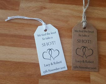 Brown or white personalised we tied the knot so take a shot tags x 20