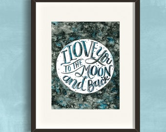 """8x10 Art Print """"I Love You to The Moon And Back"""" Watercolor Illustration"""