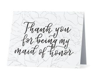 Thank you for being my maid of honor | Thank you note from bride to MOH | 4x6 blank notecard with floral rose design and calligraphy