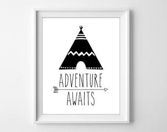 Nursery decor, teepee, tipi, adventure awaits, wall art, digital print, tribal, kids room, black & white, instant download