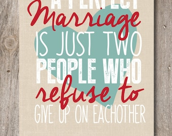 A Perfect Marriage Quote Print / Wedding Present / Husband and Wife Print