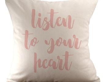 Höre auf dein Herz - Kissenbezug - 18 x 18 - wählen Sie Ihre Farbe, Stoff und Schrift
