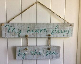 My heart sleeps by the sea