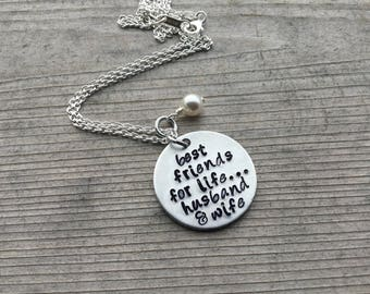 """Husband and Wife Inspiration Necklace- """"best friends for life...husband & wife"""" with an accent bead of your choice- Hand-Stamped Necklace"""