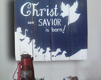 Christmas Nativity Sign - Nativity Sign - Christmas Decor - Nativity - Christ Our Savior is Born Sign - Christmas Gift Idea